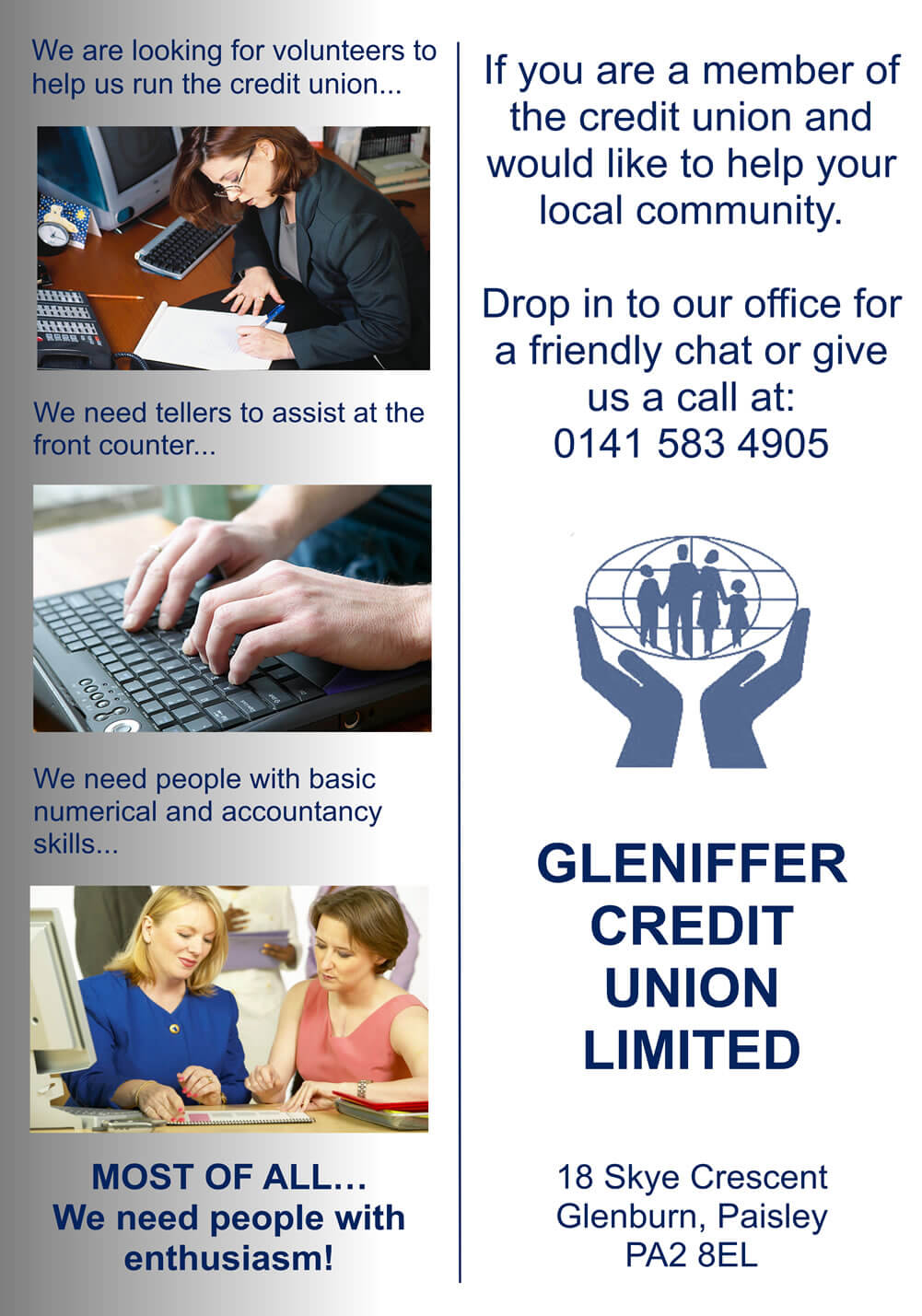 We are looking for volunteers at Gleniffer Credit Union